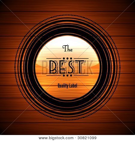 Elegant label on brown wood background - abstract vector design
