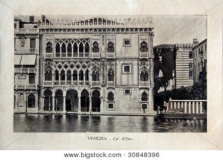 Italy - Circa 1910: A Picture Printed In Italy Shows Image Of Palazzo Ca`d`oro In Venice
