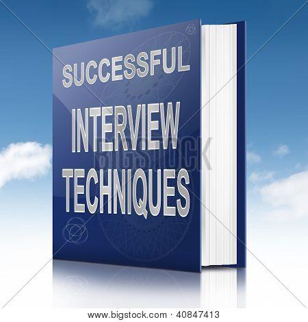 Interview Techniques Concept.