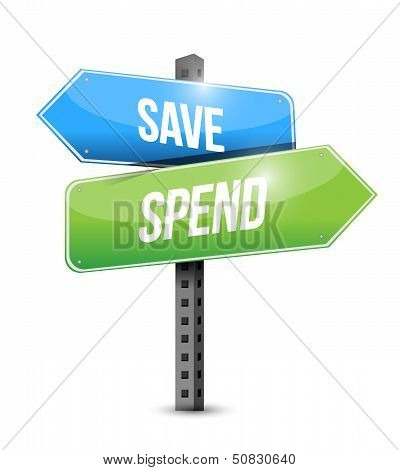 Save And Spend Road Sign Illustration Design