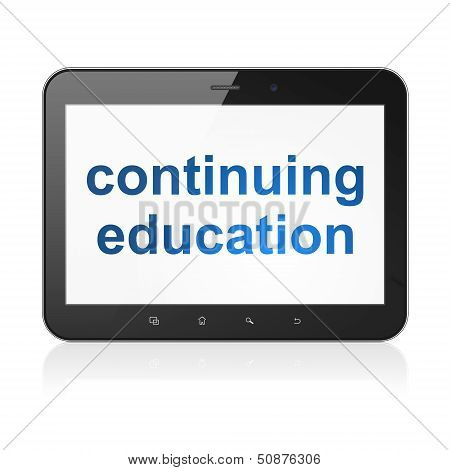 Education concept: Continuing Education on tablet pc computer