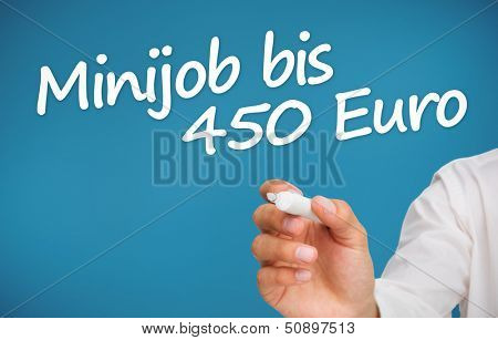 Hand writing with a marker minijob bis 450 euro on blue background