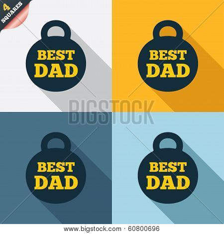 Best dad sign icon. Award weight symbol.