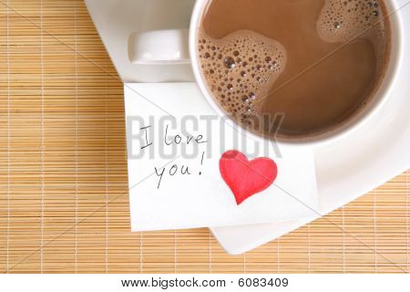 A Love Note With A Cup Of Coffee