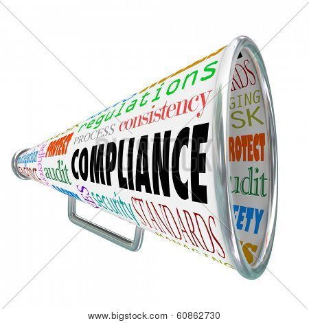 Compliance Bullhorn Megaphone Advice Legal Guidelines