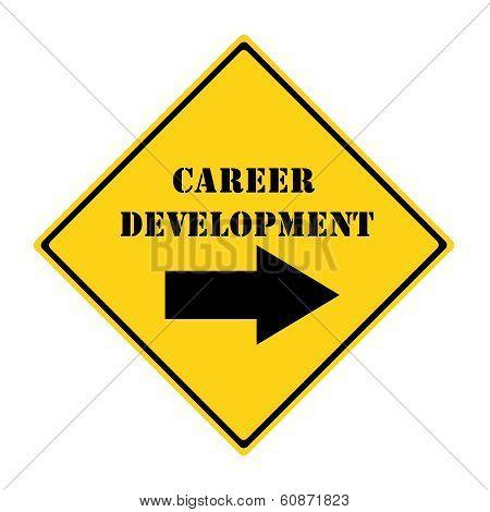Career Development That Way Sign
