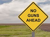 Caution - No Guns Ahead