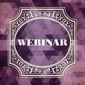 Webinar Concept. Vintage Design Background.