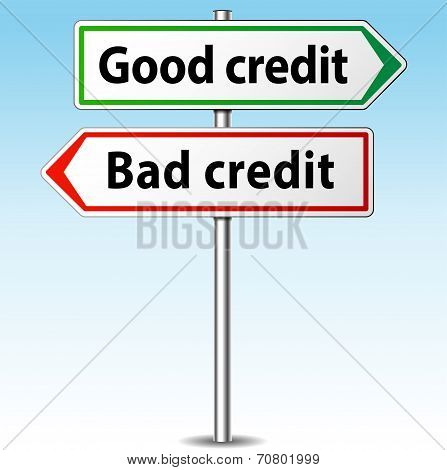 Good And Bad Credit Direction Concept