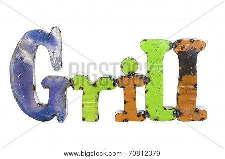 A Multi-colored Grill Sign