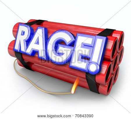 Rage word in 3d letters on a red dynamite bomb about to blow up from pent up anger, frustration, fury and mad explosive feelings