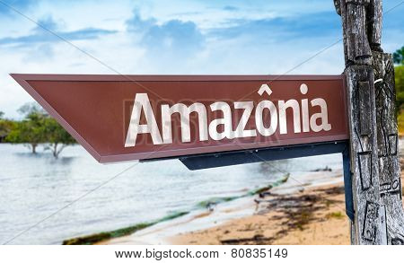 Amazonia wooden sign with a lake background