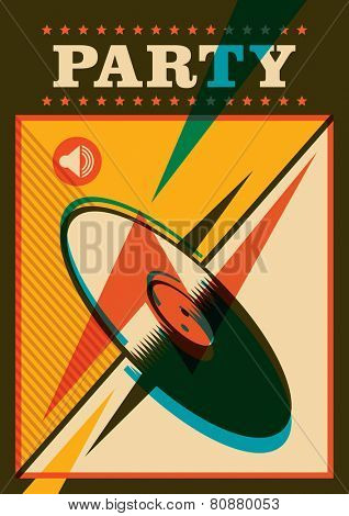 Retro party poster with vinyl. Vector illustration.