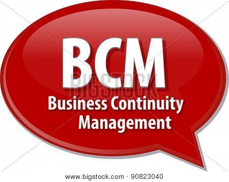 word speech bubble illustration of business acronym term BCM Business Continuity Management vector