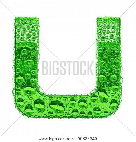 Fresh Green alphabet symbol - letter U. Water splashes and drops on transparent glass. Isolated on white