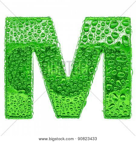 Fresh Green alphabet symbol - letter M. Water splashes and drops on transparent glass. Isolated on white
