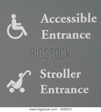 Accessible And Stroller Entrance Sign