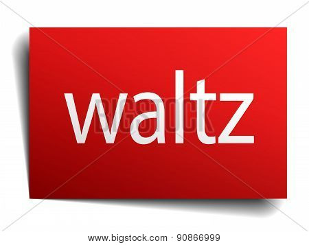 Waltz Red Paper Sign On White Background
