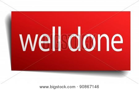 Well Done Red Square Isolated Paper Sign On White