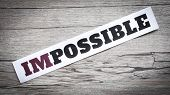 picture of impossible  - Word impossible - JPG