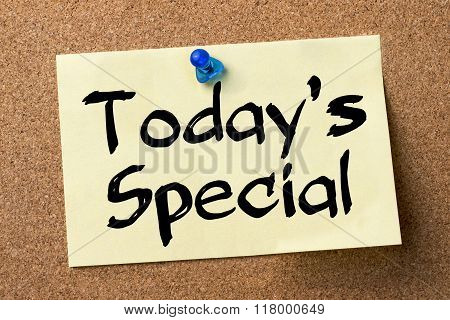Today's Special - Adhesive Label Pinned On Bulletin Board