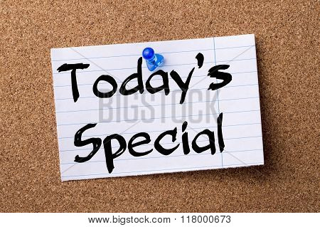 Today's Special - Teared Note Paper  Pinned On Bulletin Board