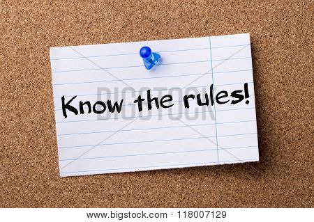 Know The Rules! - Teared Note Paper  Pinned On Bulletin Board