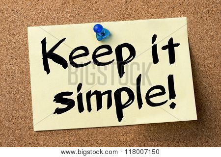 Keep It Simple! - Adhesive Label Pinned On Bulletin Board