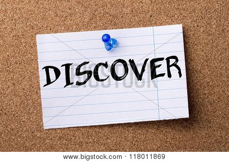 Discover - Teared Note Paper  Pinned On Bulletin Board