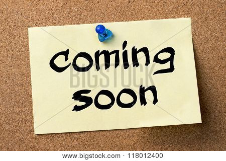 Coming Soon - Adhesive Label Pinned On Bulletin Board