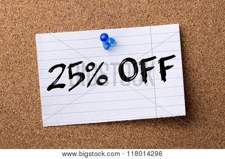 25 Percent Off - Teared Note Paper  Pinned On Bulletin Board