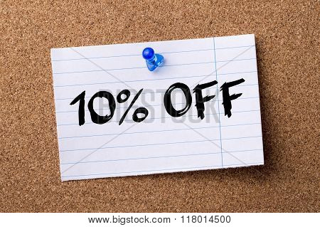 10 Percent Off - Teared Note Paper  Pinned On Bulletin Board