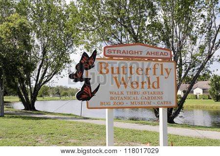 Straight Ahead Butterfly World Sign