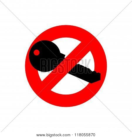 Stop Key. It Is Forbidden To Use Key From Door. Ban For Flat Key.