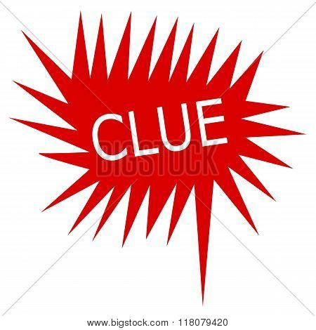 Clue White Stamp Text On Red Speech Bubble