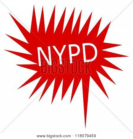 Nypd White Stamp Text On Red Speech Bubble
