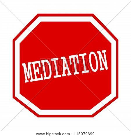 Mediation White Stamp Text On Red Octagon