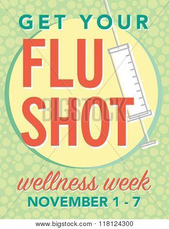 Get your flu shot wellness week poster