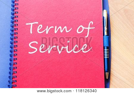 Term Of Service Write On Notebook