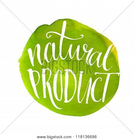 Natural product label. Green watercolor stain and text