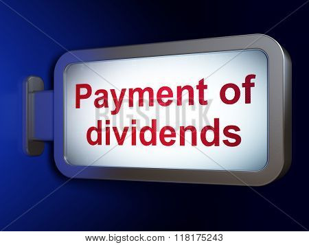 Banking concept: Payment Of Dividends on billboard background