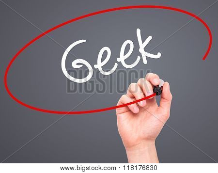 Man Hand Writing Geek With Black Marker On Visual Screen