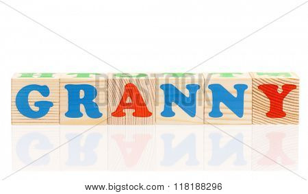 Granny word formed by colorful wooden alphabet blocks, isolated on white background