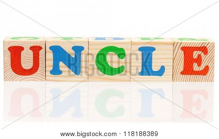 Uncle word formed by colorful wooden alphabet blocks, isolated on white background