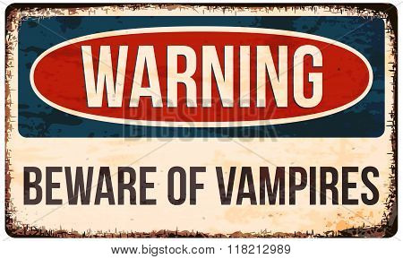 Halloween Warning Sign. Beware Of Vampires. Vector Illustration, Eps10.