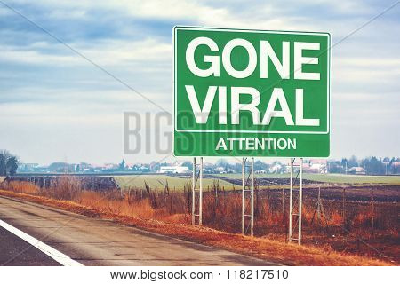Gone Viral Concept With Road Sign