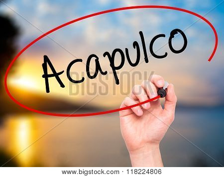 Man Hand Writing Acapulco  With Black Marker On Visual Screen