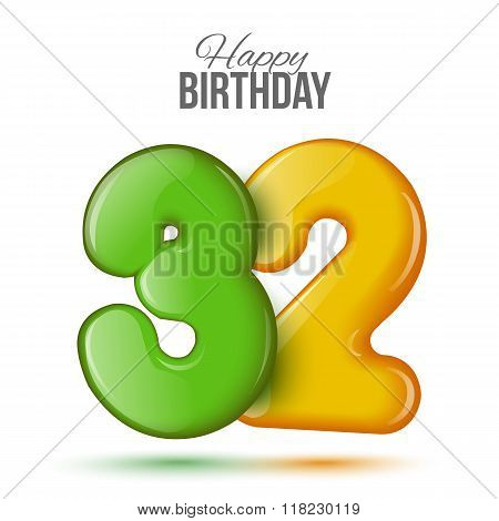 birthday. Greeting card with numbers 32, thirty two .