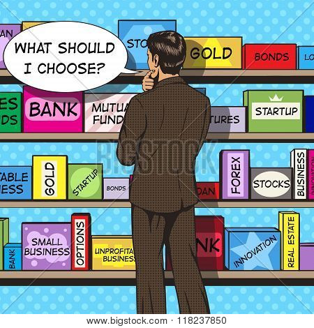 Businessman chooses investment pop art vector
