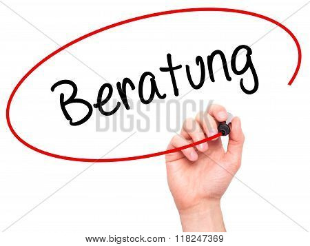 Man Hand Writing Beratung (advice In German) With Black Marker On Visual Screen